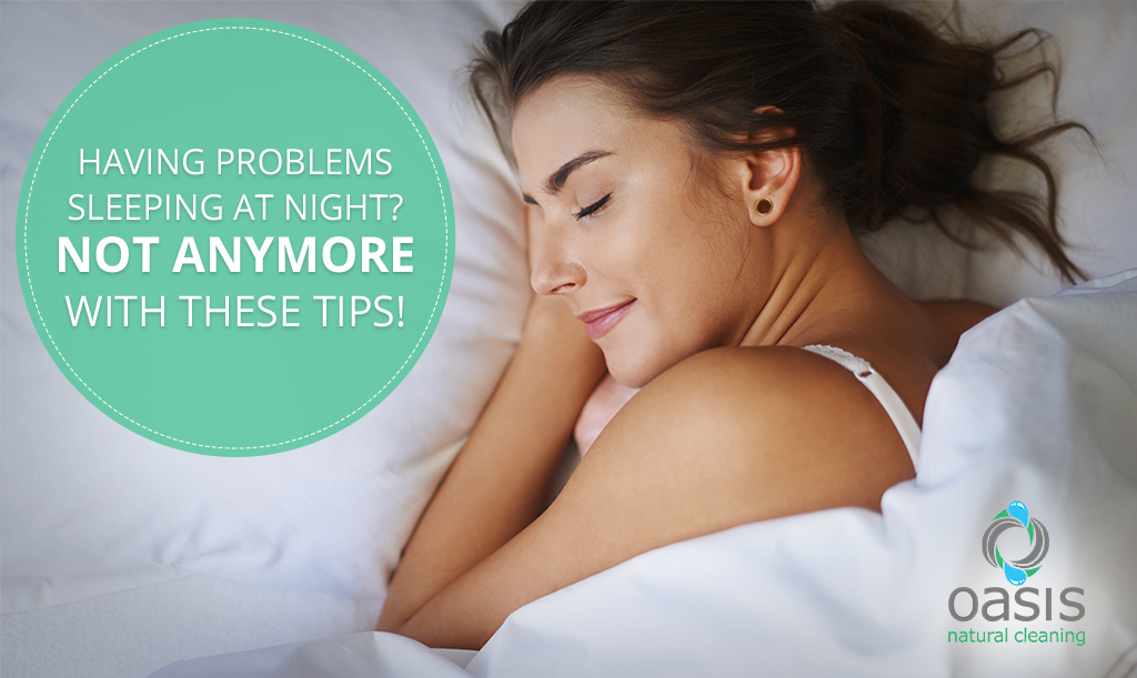Having Problems Sleeping at Night - Not Anymore With These Tips